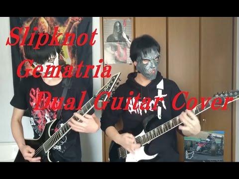 Gematria (The Killing Name) [dual guitar cover] - Slipknot