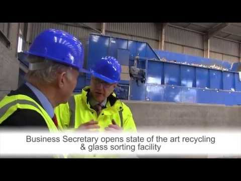 Business Secretary opens state of the art recycling & glass sorting facility