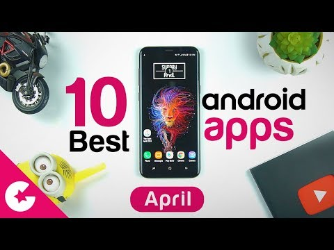Top 10 Best Apps for Android - Free Apps 2018 (April)