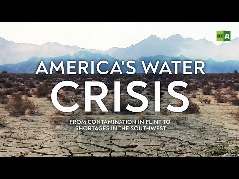 America's Water Crisis: From contamination in Flint to shortages in the southwest