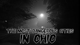 Top 10 Colleges - The 10 Most Dangerous Places To Live In Ohio