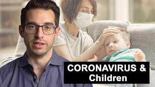 How Does the Coronavirus Affect Kids? | COVID 19 and Children