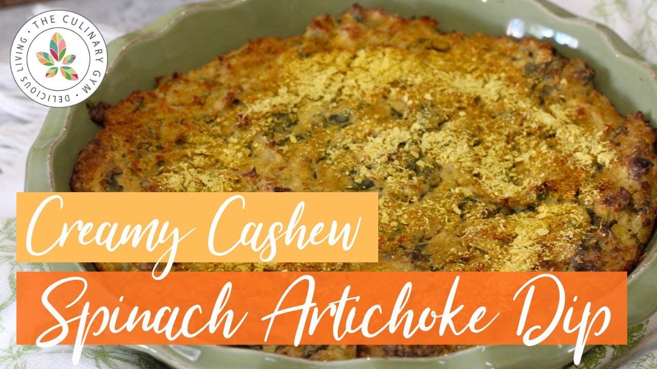 Creamy Cashew Spinach Artichoke Dip | Delicious Living with Katie Mae #65