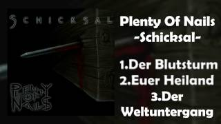 Plenty Of Nails - Schicksal (FULL EP) [Melodic Death/Doom Metal]