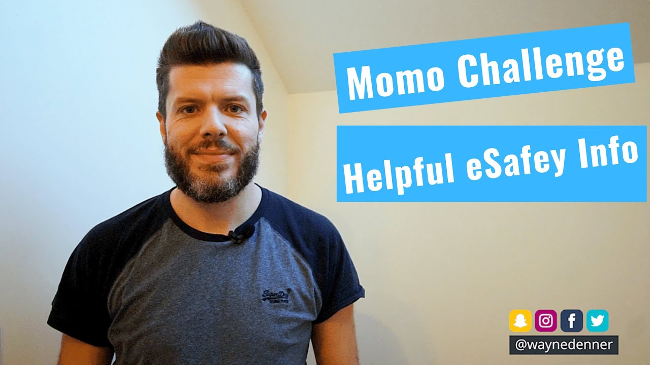Momo Challege eSafety Information for Parents  #Trend