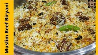 Muslim Biryani I Muslim Biryani Banane Ka Tarika I Beef Biryani Muslim Style Recipes