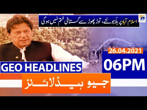 Geo Headlines 06 PM | 26th April 2021