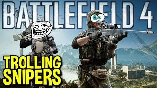 BF4 TROLLING SNIPERS 4