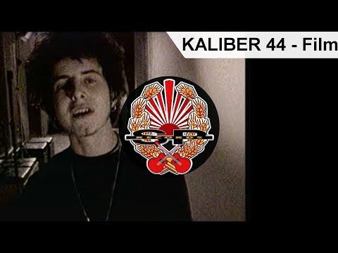 KALIBER 44 - Film [OFFICIAL VIDEO]