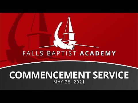 2021 Falls Baptist Academy Commencement Service