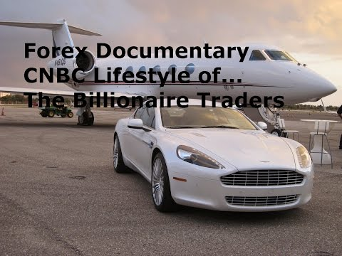 Forex Trading – CNBC Documentary on the Millionaire FX Traders