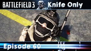 Battlefield 3 Knife Only #60