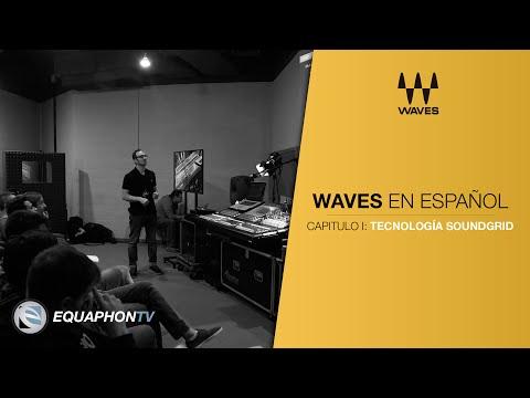 Waves - Tutorial en Español - Tecnología Soundgrid