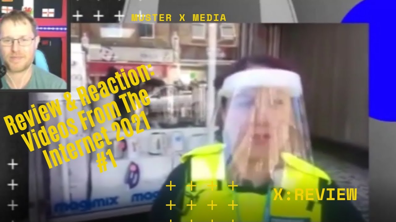 Review And Reaction: Videos From The Internet 2021 #1
