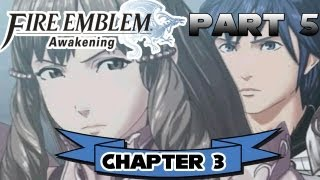 "Fire Emblem: Awakening - Part 5 - Chapter 3: ""Warrior Realm"" [Hard Mode]"