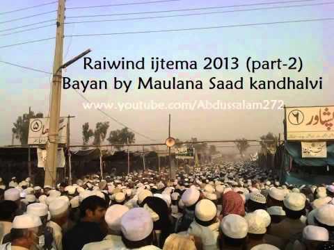 Maulana Saad new bayan in Raiwind ijtema 2013