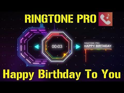Happy Birthday To You Ringtone for Mobile || RINGTONE PRO || Free Ringtone