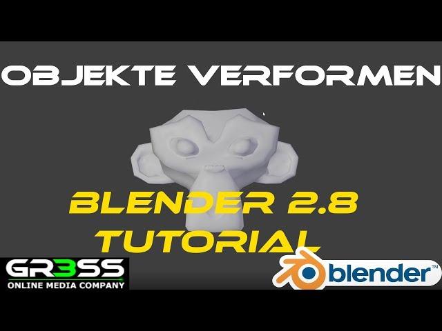 Deforming mit Blender 2.8  | Tutorial Deutsch - einfachste Lösung