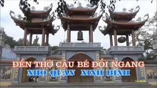 Đền thờ Cậu Bé Đồi Ngang Nho Quan Ninh Bình