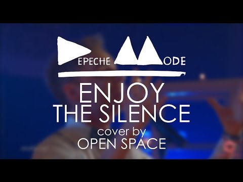 Depeche Mode - Enjoy the Silence (cover by Open Space)