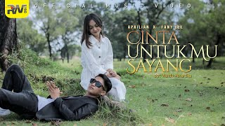 Aprilian feat Fany Zee - Cinta Untukmu Sayang (Official Music Video)