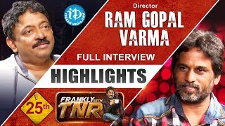 Director Ram Gopal Varma Interview Highlights || Frankly With TNR #25 || Talking Movies With iDream