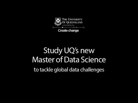 Study UQ's new Master of Data Science