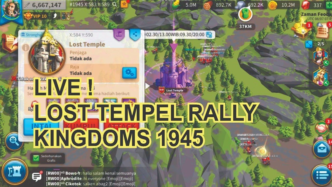 Live !  Rally Lost tempel Kingdoms 1945
