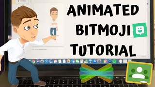 How To Create 3D Animated Bitmojis | Tutorial for Interactive Classrooms