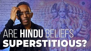 Superstition in Hinduism  |   Are Hindu Beliefs Superstitious?