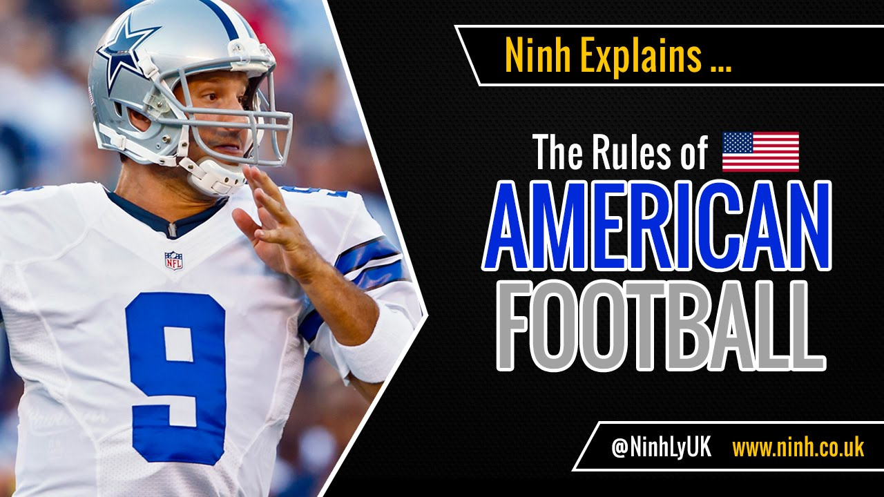 The Rules Of American Football Explained Nfl Youtube