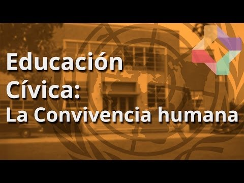 La Convivencia humana - Educación Cívica - Educatina