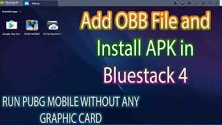 How to install apk and obb file in Bluestacks 4 / how to