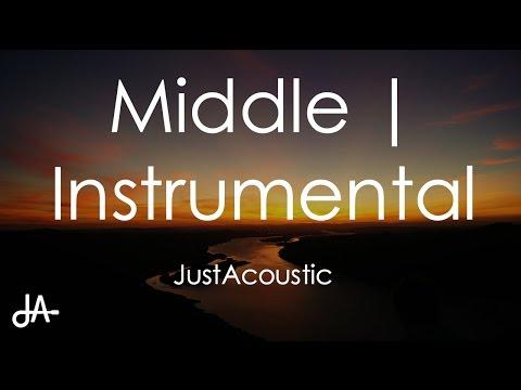 Middle - DJ Snake ft. Bipolar Sunshine (Acoustic Instrumental)