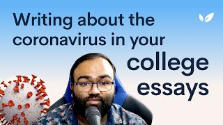 How To Answer The Coronavirus Essay Prompt On The Common App