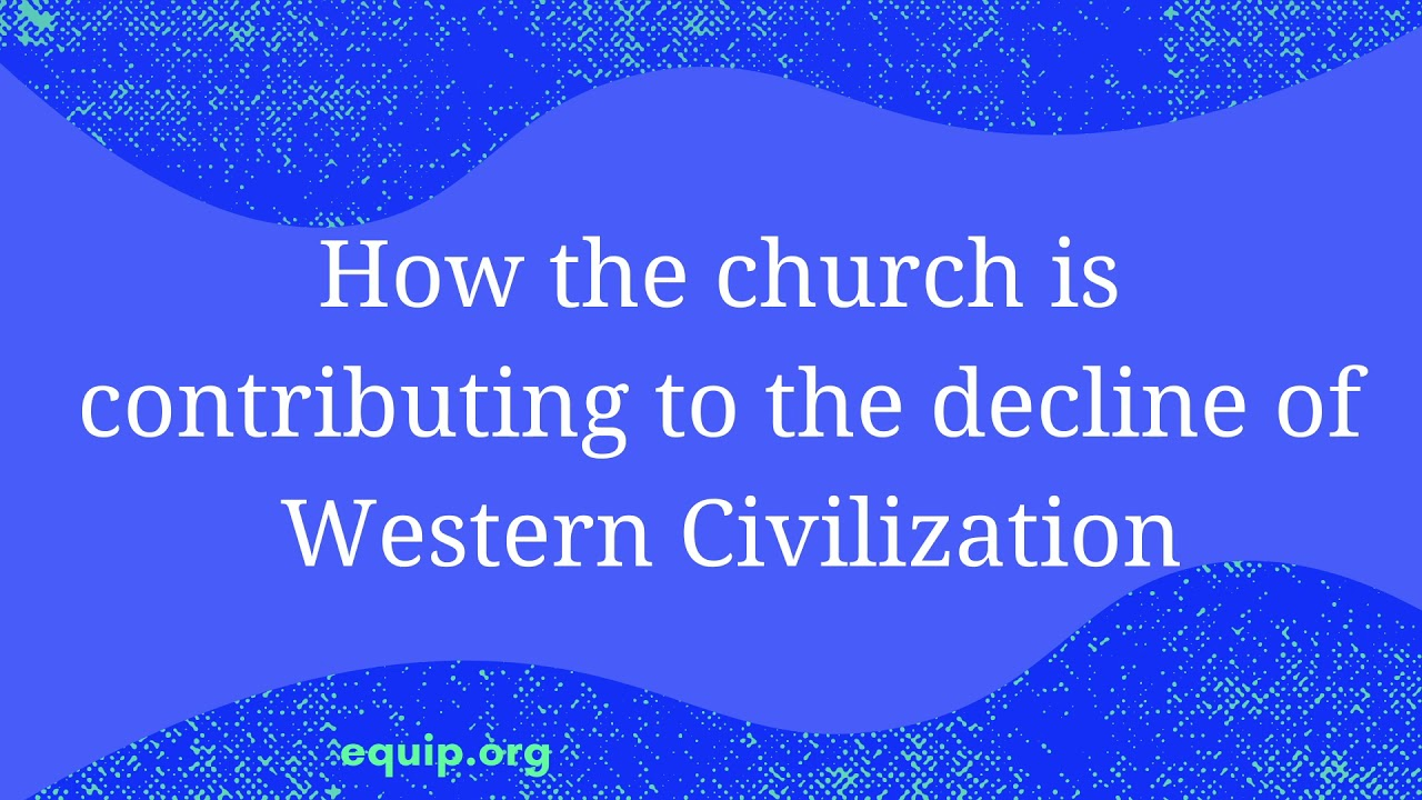 How the Church is Contributing to the Decline of Western Civilization with Rod Dreher