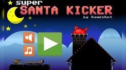 Super Santa Kicker cool math games Walkthrough Levels 1 - 36