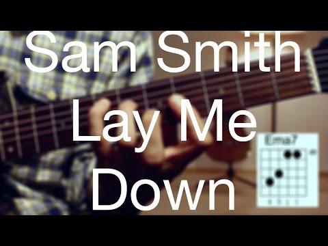 Lay me down - Sam Smith Guitar Lesson/ Guitar Tutorial -Acoustic Guitar /Guitar cover/TABS