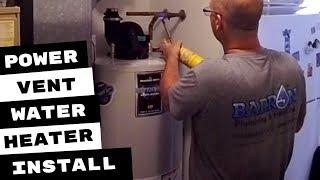 Bradford Power Vent Water Heater Install