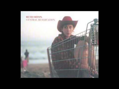 Beth Orton - Central Reservation (William Orbit Remix)