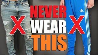 7 Pants Men Should NEVER Wear!