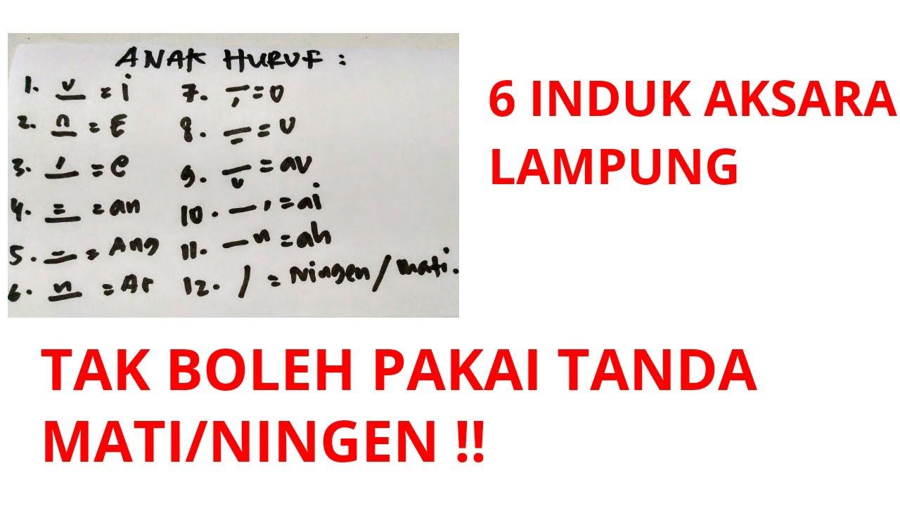 Sebelumnya, aksara ini sangat kompleks. Aturan Menulis Aksara Lampung Penggunaan Tanda Ningen Mati Cara Menulis Aksara Daerah Lampung Youtube