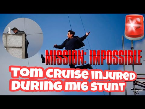 Mission impossible 6 : Tom Cruise injured during shooting of the movie MI6