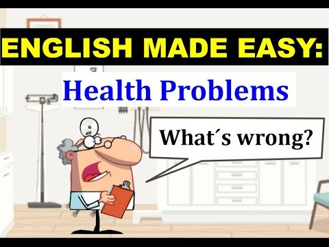 English Made Easy: Intro Unit 12 Health Problems