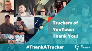 Truckers of YouTube: Thank You!
