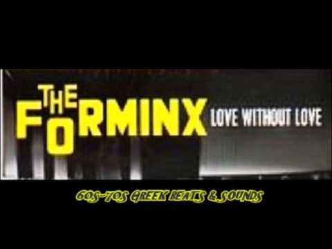 FORMINX LOVE WITHOUT LOVE PROGRESSIVE GREECE 60s