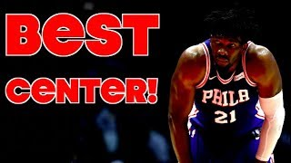 A Healthy Joel Embiid is the BEST CENTER IN THE NBA!