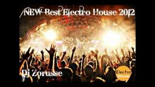 New Best Electro House Music 2012 (Dj Zorusse) [ Playlist & Free Download ]