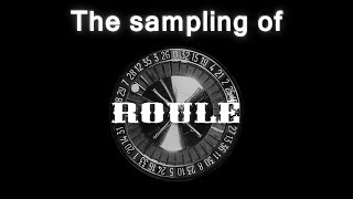 The Sampling of Roulé