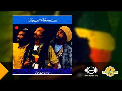 Israel Vibration - Soldiers of Jah Army